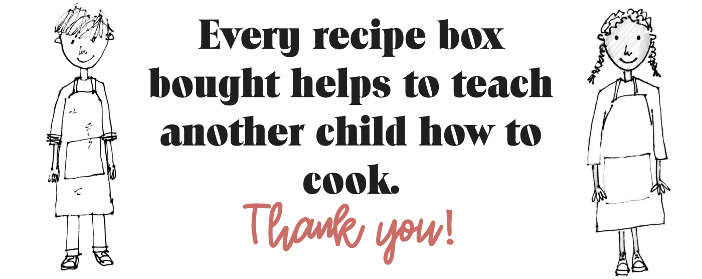 Every recipe box bought helps to teach another child how to cook